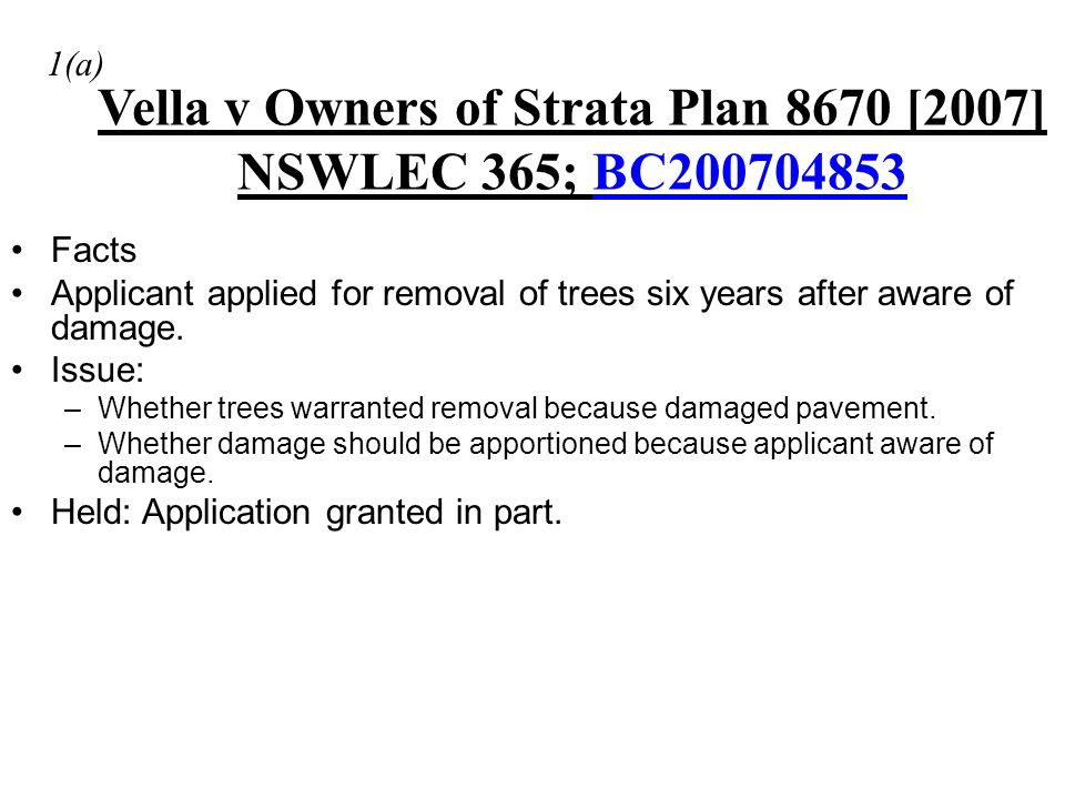 Vella v Owners of Strata Plan 8670 [2007] NSWLEC 365; BC200704853